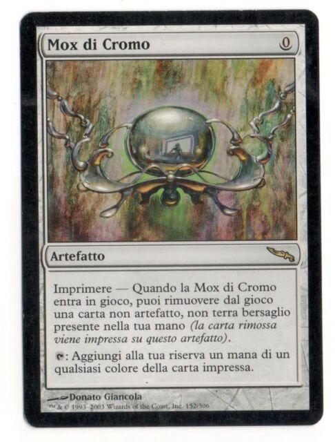 MAGIC Mox di Cromo - Chrome Mox 152/306 MRD Italiano Played