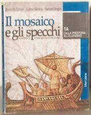 Mosaico E Gli Specchi.Il Mosaico E Gli Specchi Percorsi Di Storia Antica E Medievale Per Le Scuole Superiori
