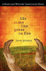 Life in Me Like Grass on Fire by Mwa Books (Paperback / softback, 2011)