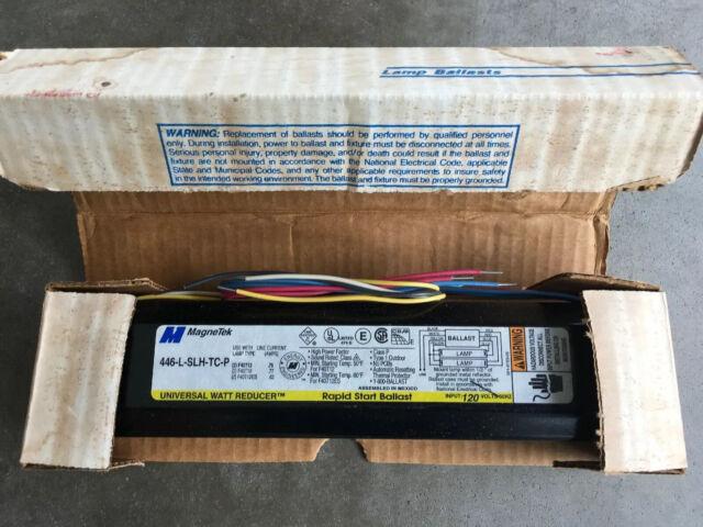 Magnetek Lighting Universal Watt Reducer 446-L-SLH-TC-P Rapid Start Ballast 120V