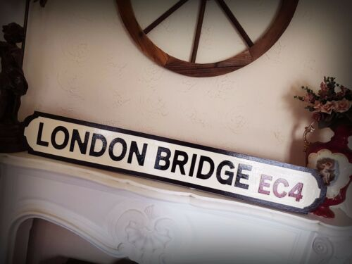 London Bridge Faux Cast Iron Old Fashioned Street Sign Road Sign