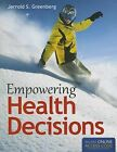 Empowering Health Decisions by Jerrold S. Greenberg (Paperback, 2013)