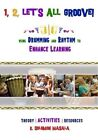 1, 2, Let's All Groove: Using Drumming and Rhythm to Enhance Classroom Learning by K Solomon Masala (Paperback / softback, 2013)