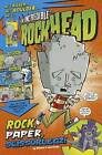 The Incredible Rockhead: Rock, Paper, Scissorlegz! by Scott Nickel (Paperback / softback, 2012)