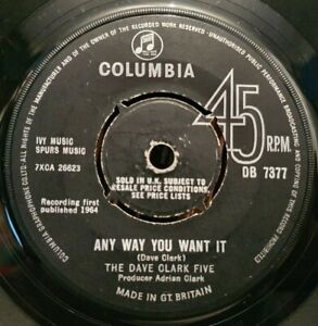 "DAVE CLARK FIVE Any Way You Want It / Crying Over You *1964 UK 7"" 45rpm* DB 7377"