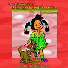 The Adventures of Koky, Champs, and Grandpa Joe: (Featuring) Kiss of the Redbird, Frog Village, and Dirt Dabbers Dance by Delma Sawyer (Paperback / softback, 2006)
