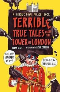 Terrible-True-Tales-from-the-Tower-of-London-As-told-by-the-Ravens-by