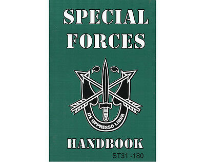 Special Forces Handbook - Tactical Field Manual - ST31-180-GRN