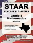 STAAR Success Strategies Grade 5 Mathematics Workbook Study Guide: Comprehensive Skill Building Practice for the State of Texas Assessments of Academic Readiness by Mometrix Media LLC (Paperback / softback, 2016)