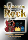 How to Play Hard, Metal and Nu Rock: Easy-To-Use, Easy-to-Carry. Over 100 Examples by Michael Heatley (Spiral bound, 2008)