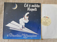 Il Giardino Dei Semplici – Ed È Subito Napoli Etichetta: Interfonia S.p.A - LP