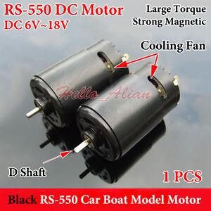DC 6V-18V 12V 25000RPM High Speed RS-550 DC Motor D Shaft DIY RC Car Boat Model