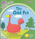 Oxford Reading Tree: Stage 2: Songbirds: the Odd Pet by Julia Donaldson (Paperback, 2006)