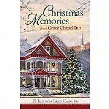 Christmas Memories from Grace Chapel Inn (Tales fr