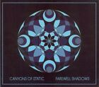 Farewell Shadows * by Canyons Of Static (CD, Jan-2012, Oxide Tones)