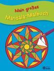Mein großes Mandala-Malbuch (2014, Taschenbuch)