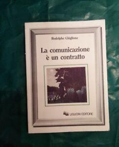 R. Ghiglione, La comunicazione è un contratto