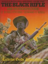 The Black Rifle: M16 Retrospective