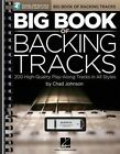 Big Book of Backing Tracks - 200 High-Quality Play-Along Tracks in All Styles by Chad Johnson (Paperback, 2014)