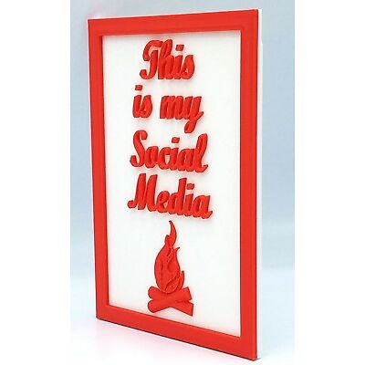 3D Camper or Cabin Sign: This is my Social Media 3D Printed Custom Colors Plaque