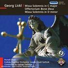 Johann Georg Lickl - Georg Lickl: Missa solemnis; Bone Deus (2008)