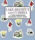 Lake District and Cumbria: A Three-Dimensional Expanding Pocket Guide by Nina Cosford (Hardback, 2014)