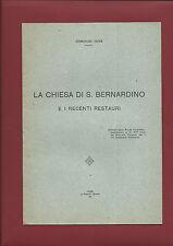 Libro La Chiesa di S. Bernardino e Recenti Restauri Verona Armando Venè 1931