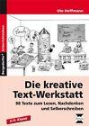 Die kreative Text-Werkstatt von Ute Hoffmann (2010, Geheftet)