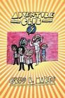 Adventure Club by Greg R Mares (Paperback / softback, 2014)