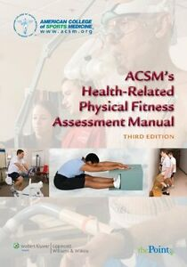 ACSMs Health-Related Physical Fitness Assessment Manual by ...