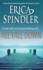 All Fall Down by Erica Spindler (Paperback, 2000)