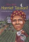 Who Was Harriet Tubman? by Yona Zeldis McDonough (Hardback, 2002)