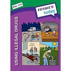 Using Illegal Drugs: 114 by Cambridge Media Group (Paperback, 2016)