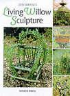 Living Willow Sculpture by Jon Warnes (Paperback, 2000)