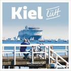 Kiel lütt von Oliver Franke (2016, Gebundene Ausgabe)
