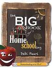 The Big Book of Homeschooling by Debi Pearl (Paperback / softback, 2014)