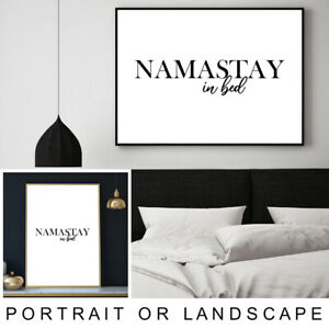 Details About Namastay In Bed Quote Calligraphy Typography Wall Art Print Poster A4 A3 A2 A1