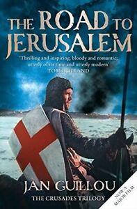 Guillou-Jan-The-Road-to-Jerusalem-Crusades-Trilogy-Bk-1-Crusades-Trilogy-1