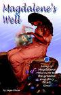 Magdalene's Well by Saga-Rhose (Paperback, 2004)