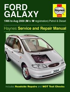 haynes owners workshop manual ford galaxy petrol diesel 95 00 rh ebay com Ford Galaxy Minivan ford galaxy workshop manual free download