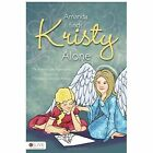 Amanda Finds Kristy Alone: The Amanda the Angel Series by Patricia Goskowski Kubus (Paperback / softback, 2011)