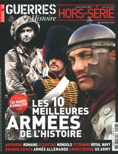 GUERRES & HISTOIRE N°07H: LES 10 MEILLEURES ARMÉES DE L'HISTOIRE
