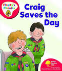 Oxford Reading Tree: Level 4: Floppy's Phonics: Craig Saves the Day by Roderick Hunt (Paperback, 2008)