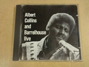 CD / ALBERT COLLINS AND BARRELHOUSE LIVE