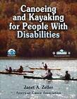 Canoeing and Kayaking for People with Disabilities by American Canoe Association (Paperback, 2009)
