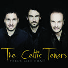 Feels Like Home von The Celtic Tenors (2011)