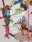 DIY Fashion Shoot Book by We are Photogirls (Paperback, 2014)