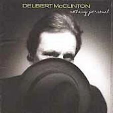Nothing Personal by Delbert McClinton (CD, Mar-2001, New West (Record Label))
