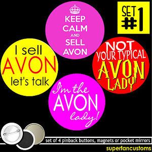 Avon SET OF 4 BUTTONS or MAGNETS or MIRRORS pinback sell I I'm the lady #1304