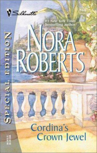 Cordina Ser. Cordina s Crown Jewel By Nora Roberts 2002, Trade Paperback  - $2.00